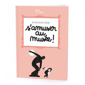 S'amuser au musée – Cahier d'activités